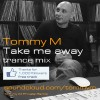 http://www.traxworks.es/wp-content/uploads/2013/02/tommym-takemeaway.jpg