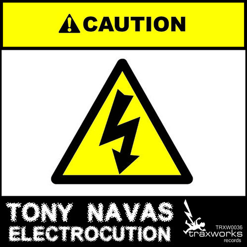 Tony Navas - Electrocution