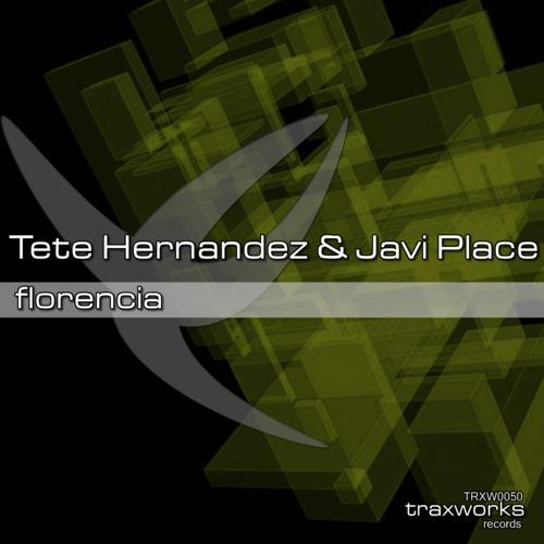 Tete Hernandez & Javi Place - Florencia