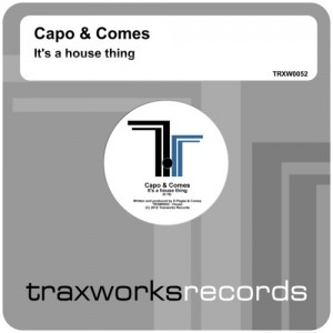 Capo & Comes - It's a house thing