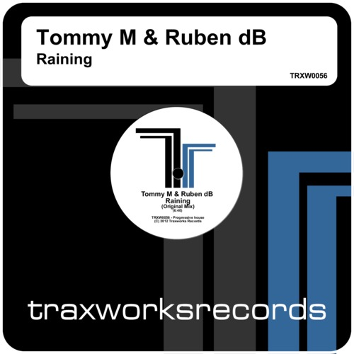 Tommy M & Ruben dB - Raining (Original Mix)